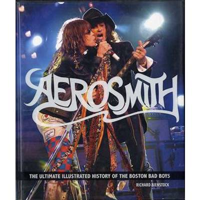 輸入 AEROSMITH/THE ULTIMATE ILLUSTRATED HISTORY OF THE BOSTON BAD BOYS / シンコーミュージックエンタテイメント