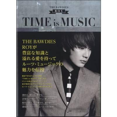 『TIME is MUSIC』 ROY THE BAWDIES / エムオン・エンタテインメント